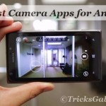 Top 10 Best Camera Apps for Android