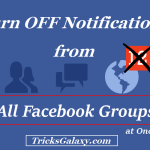 How to Unfollow & Turn OFF Notifications from all Facebook Groups at Once