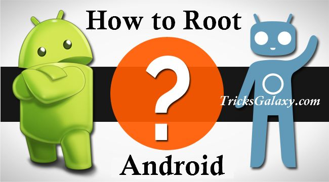 How to Root Android without PC/Computer [*10 Rooting Apps]