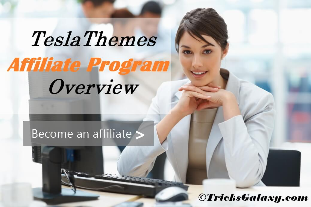 TeslaThemes Affiliate Program Details Overview TricksGalaxy
