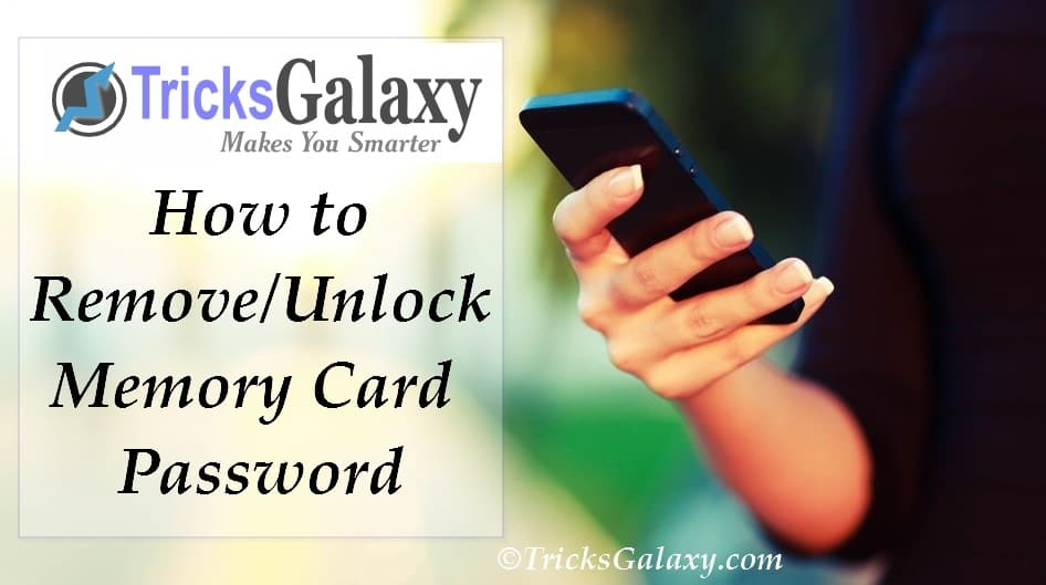How to Remove/Unlock Memory Card Password
