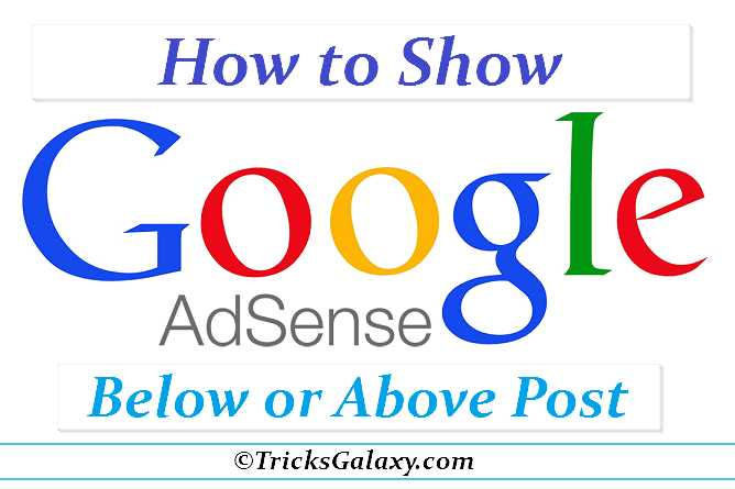 How to Add Google Adsense below Post Title in blogger / WordPress