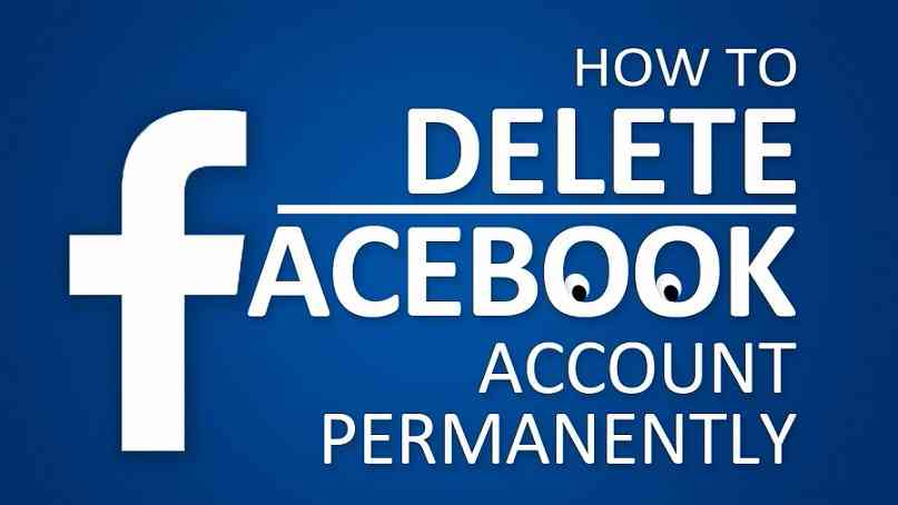 How to Delete Facebook Account Permanently in 2018