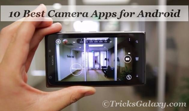 Top 10 Best Camera Apps