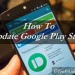 How to Download & Update Google Play Store to Latest Version on Your Android
