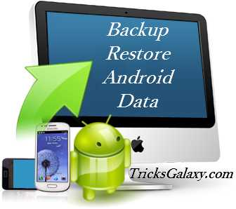 Backup Restore Apps for Android - TricksGalaxy