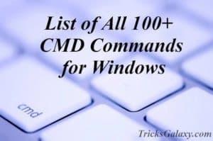 List of All 100+ CMD Commands for Windows – CMD Tricks 2015