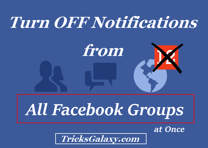 How To Turn OFF Notifications from Fb Groups