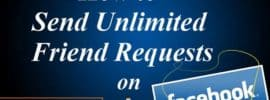 How to Send Unlimited Facebook Friend Requests