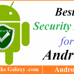 6 Best Security Apps for Android to Protect your Privacy & Security 2017