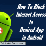 How to Block Internet Access to Desired App on Android (3+5 Methods)