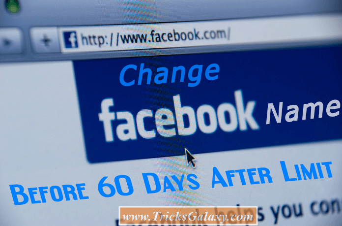 How to Change Facebook Name Before 60 Days After Limit (2018)