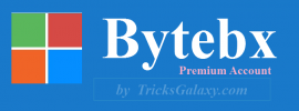 Bytebx Premium Account January 2017 Updated (#Working) FREE