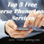 Top 5 Free Reverse Phone Lookup Services 2018