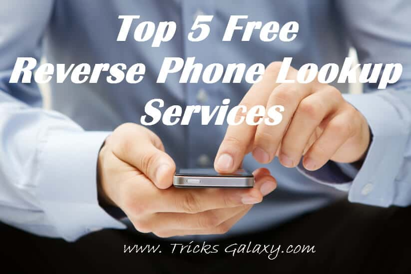 Top 5 Free Reverse Phone Lookup Services 2017