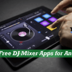 Top 10 Best DJ Mixer App for Android for Free [ 2017 Edition*]