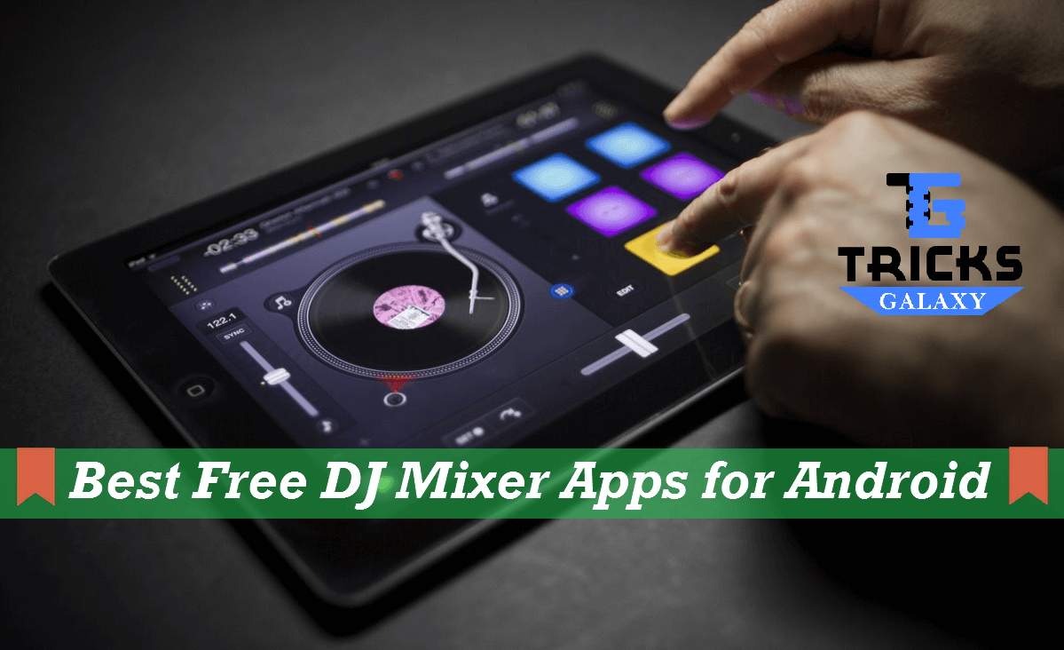 Best Free DJ Mixer App for Android