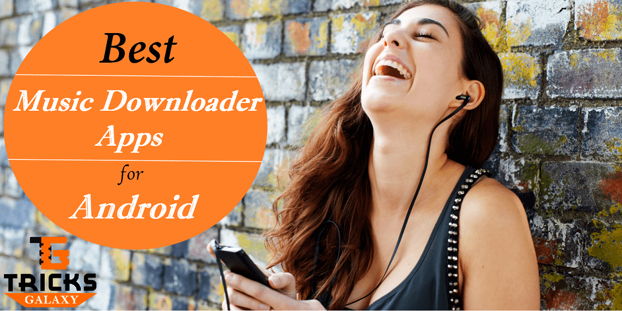 Top 15 Best MP3 Downloader App for Android (Free Mp3 Songs ...