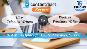ContentMart Review- Best Marketplace for Content Writers & Content Seekers