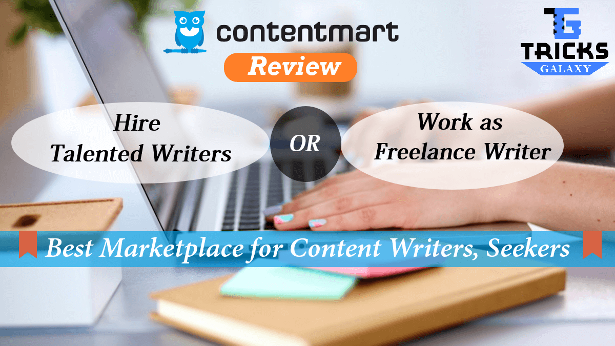 Contentmart Review Best Marketplace for Content Writers Content Seekers