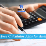 Top 10 Best Calculator Apps for Android 2017