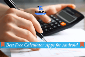 Top 10 Best Calculator Apps for Android 2018