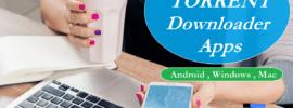 Best Torrent Downloader for Android Mac Windows