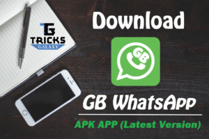 GB WhatsApp APK Download 2018 – GBWhatsApp Latest Version App