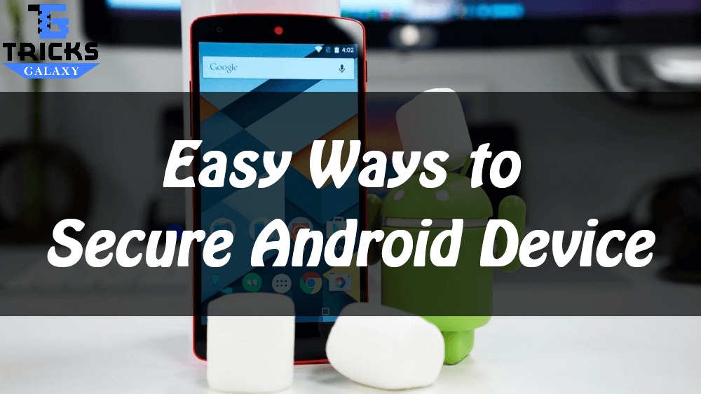 Tips to Secure Android Device