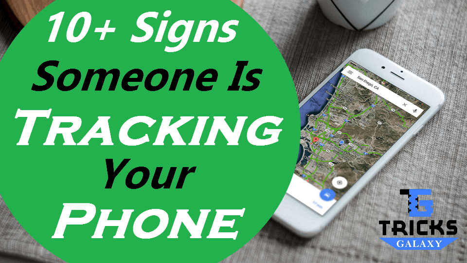 Signs Someone is Tracking Your Phone