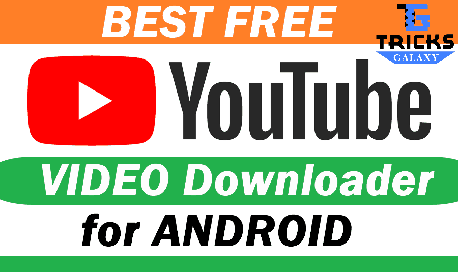 Best YouTube Downloader for Android