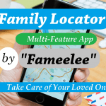 Family Locator MultiFeature App from Fameelee to Take Care of Your Loved Ones