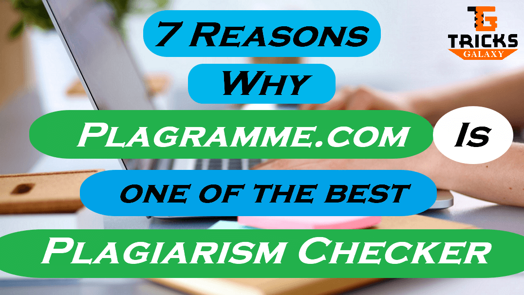 Plagramme is Best Plagiarism Checking Software
