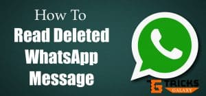 "How to Read ""Deleted for Everyone"" WhatsApp Message on Android (2 Methods)"