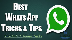Best WhatsApp Tricks & Tips
