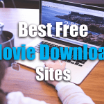15 Best Movie Downloading Sites to Download Free HD New Movies 2018