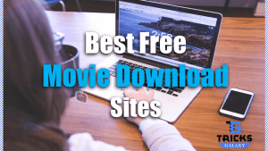 Best Movie Download Sites
