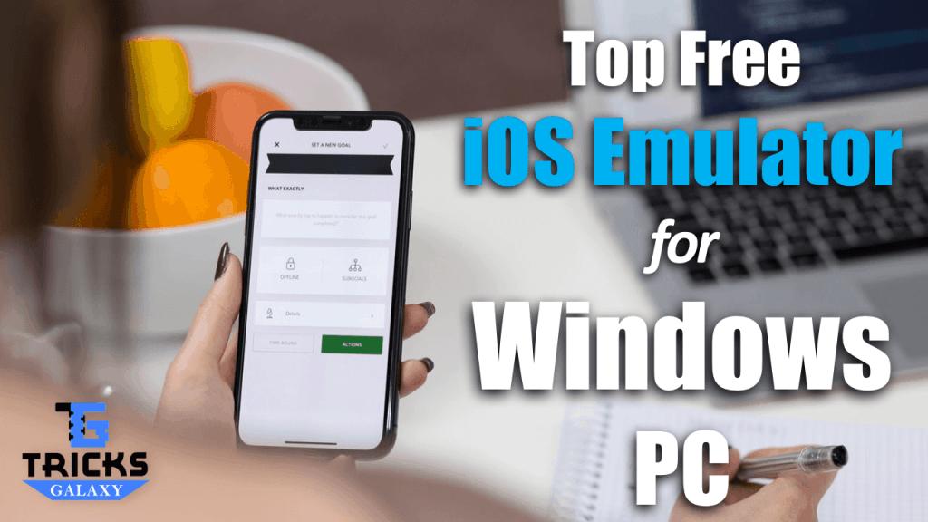 Best iOS Emulator for Windows PC Computer