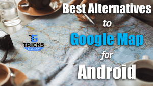 Google Map Alternatives