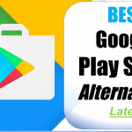 Top 10+ Best Alternative to Google PlayStore (2018 Edition)