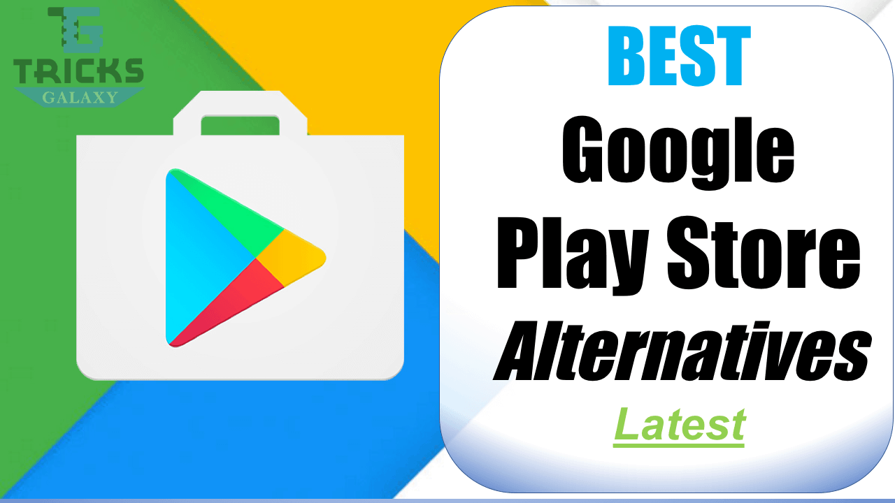 Google PlayStore Alternatives