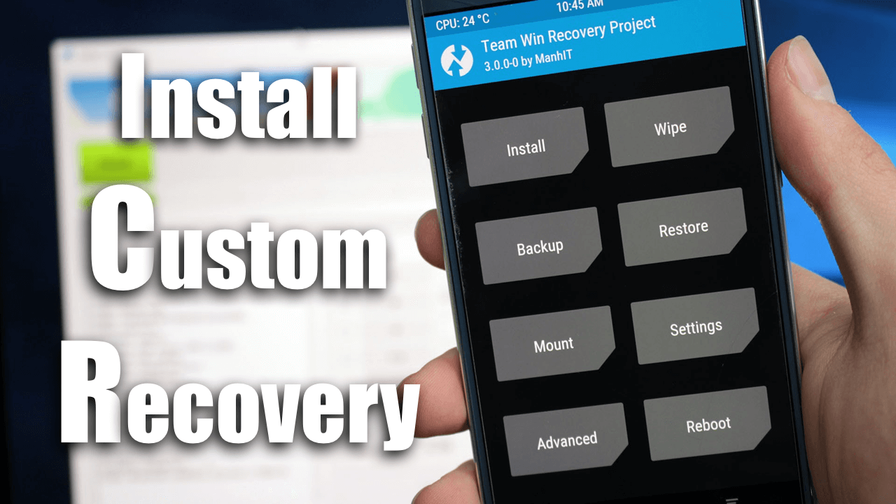 Install Custom Recovery TWRP CWM