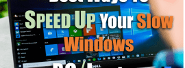 Speed Up Slow Windows PC Laptop
