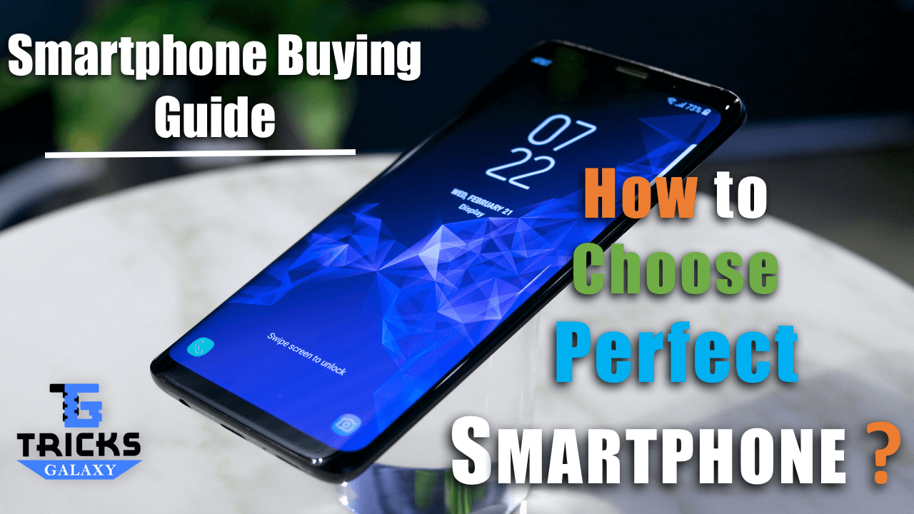 Things to Check Before Buying Smartphone