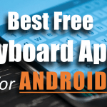 Top 20 Best Keyboard Apps for Android (Free) 2018