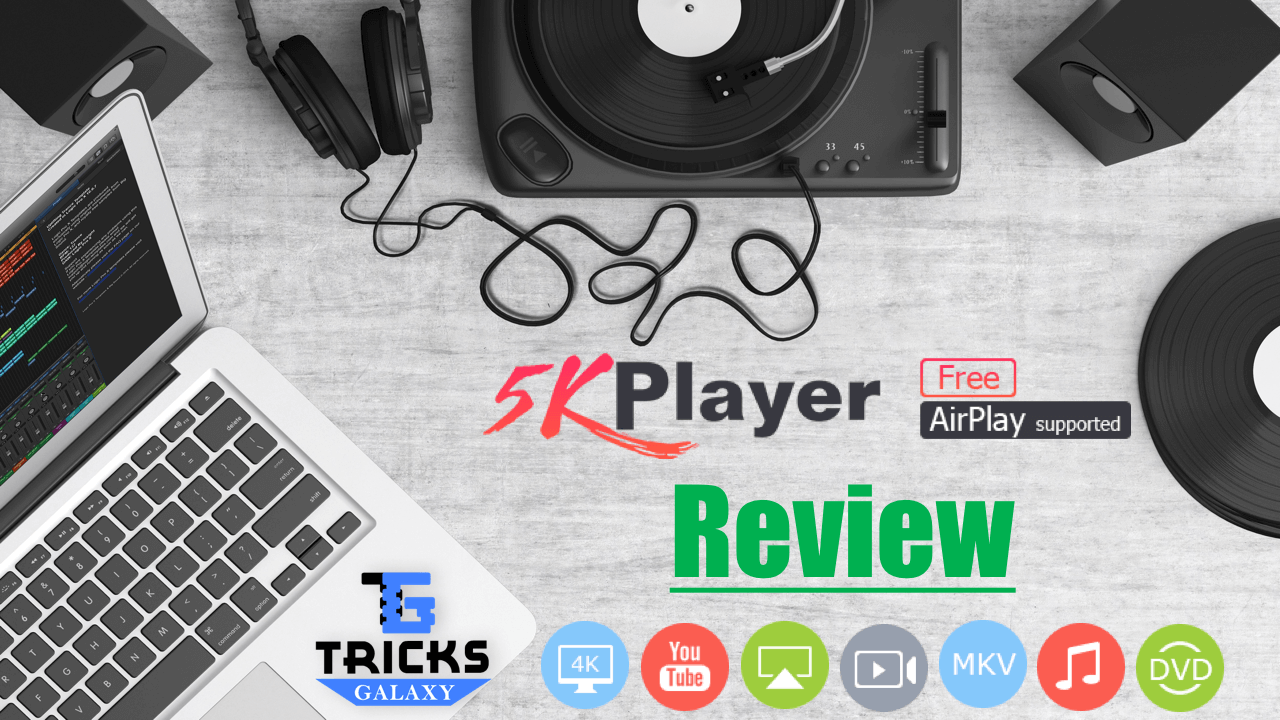 5KPlayer Review Best Free Video Player Downloader