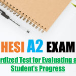 HESI A2 Exam – A Standardized Test for Evaluating a Nursing Student's Progress