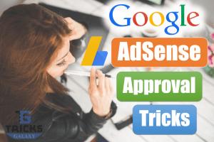 Google AdSense Approval Tricks