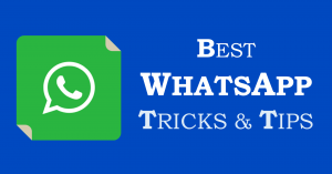 Best WhatsApp Tricks Tips