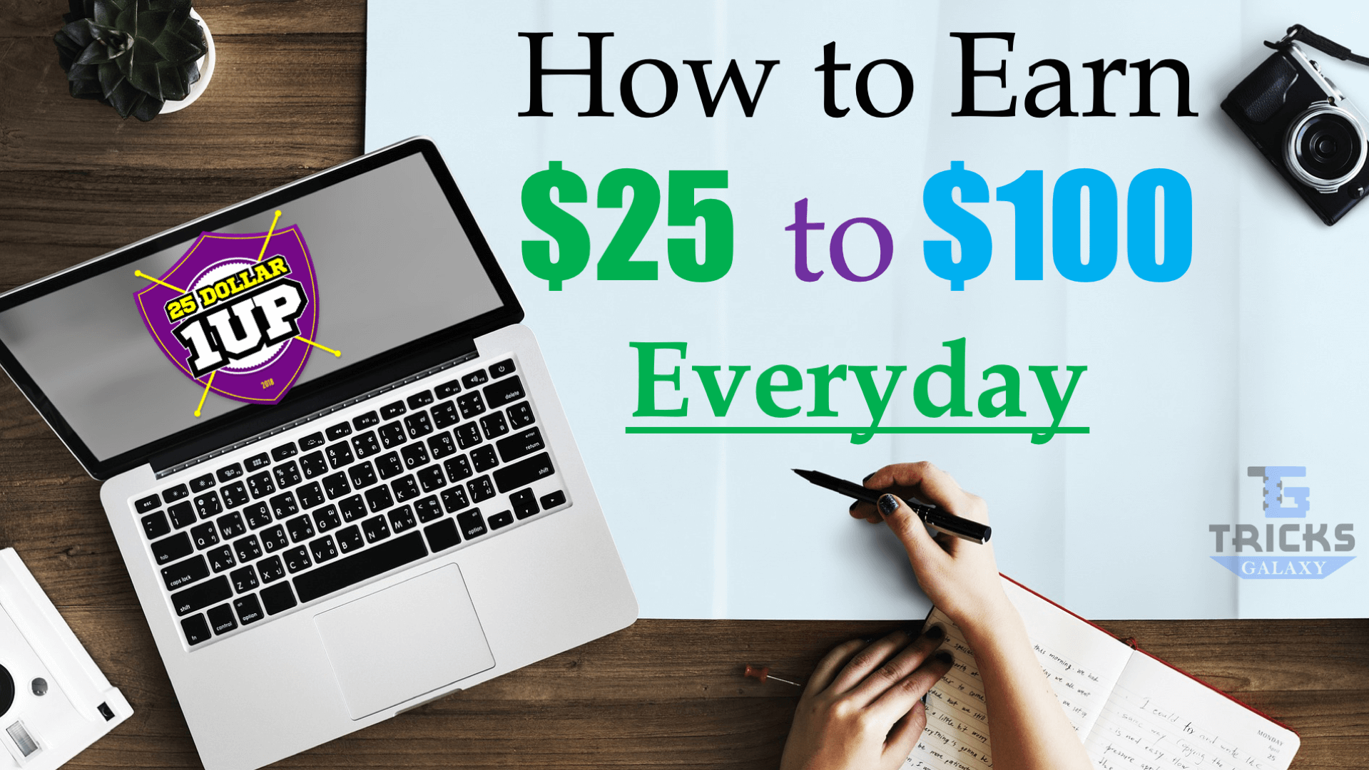 25Dollar1Up How to Make $25 Dollar Everyday